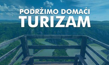 """Pokrenuta akcija """"Podržimo domaći turizam"""" – priključite se!"""