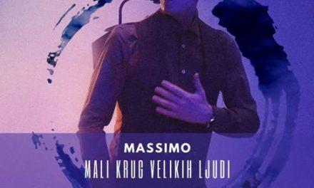 Novi singl Massima – Mali krug velikih ljudi